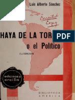 Haya de la Torre o el Político. Crónica de una vida sin tregua   Luis Alberto Sánchez