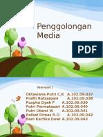 Penggolongan Media (2)