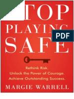 Margie Stop Playing Safe