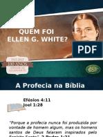 01. Quem Foi Ellen White