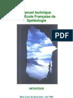 Manuel technique de l'Ecole Française de Spéléologie