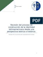 Revisión Del Proceso de Construcción de La Identidad Latinoamericana Desde Una Perspectiva Teórica e Histórica