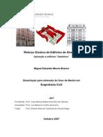 """Reforço Sísmico de Edifícios de Alvenaria - Aplicação a Edifícios """"Gaioleiros"""""""