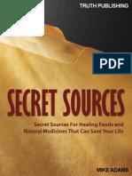Secret Sources of Natural Medicine