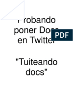 "Probando Poner Docs en Twitter ""Tuiteando Docs"""