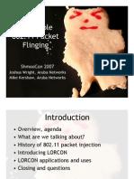 Extensible 802.11 Packet Flinging