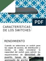 Características de Los Switches