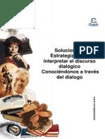 9 Solucionario Guía Estrategias Para Interpretar El Discurso Dialógico. Conociéndonos a Través Del Diálogo 2014 ESTÁNDAR
