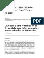 Ciudades y Anti-ciudades en El Fin de Siglo Brasileño