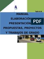 Manual Elboracion Presentacion Prop Proy Trab Grado 2010 (1)