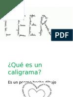 caligramappt-130425113947-phpapp01