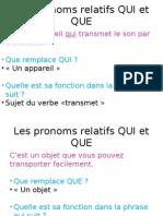 Pronoms Relatifs QUI Et QUE