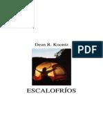 Koontz, Dean - Escalofrios