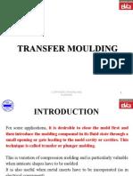 Transfer Moulding M.tech