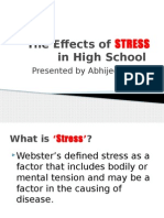 The Effects of STRESS in High School