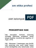 Hak Dalam Etika Profesi