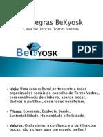 regras bekyosk