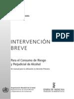 INTERVENCIÓN BREVE Para El Consumo de Riesgo y Perjudicial de Alcohol