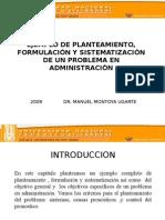 8. Ejemplo de Planteamiento, Formulacian y Sistematizacian de Un Problema en Administracian