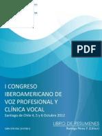 1er Congreso Iberoamericano de Voz Profesional y Clínica Vocal (u de Chile)