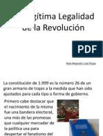 La Ilegitima Legalidad de La Revolución y la Legalización de lo Ilegitimo