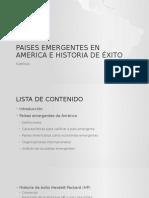 Paises Emergentes en America e Historia de Éxito