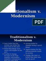 Traditionalism v Modernism