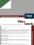 Apresentação Institucional Flextech