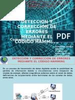 DETECCIÓN Y CORRECCIÓN DE ERRORES MEDIANTE EL CÓDIGO HAMMING