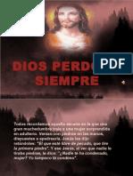diosperdonasiempre-110608082432-phpapp01