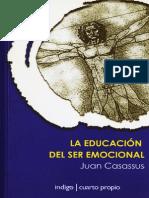 Casassus Juan - La Educacion Del Ser Emocional