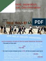 Segregation Wall Palestine