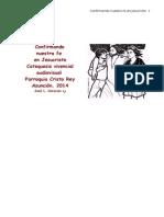 CARAVIAS, José Luis - Confirmando Nuestra Fe en Jesucristo - Catequesis Vivencial Audiovisual.doc