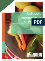 Sabores, memorias y distancias. Talleres de la memoria culinaria de los habitantes del barrio La Nueva Villa de la Iguana. medellin.