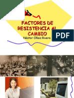 Factores que influyen en la Resistencia Al Cambio