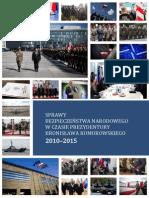 Sprawy Bezpieczenstwa Narodowego w Czasie Prezydentury Bronislawa Komorowskiego