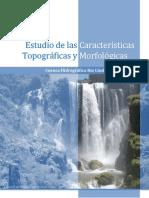 Estudio las Caracteristicas Topograficas y Morfologicas de la Cuenca Hidrografica Rio Lindo, Honduras