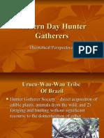 Modern Day Hunter Gatherers