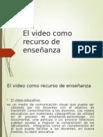 El Video Como Recurso de Enseñanza