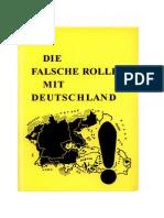 Die falsche Rolle mit Deutschland - Vollstaendiger Text