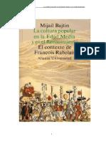 Bajtin Mijail La Cultura Popular en La Edad Media y El Renacimiento Doc