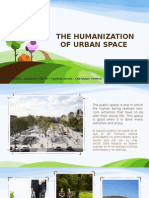 The Humanization of Urban Space