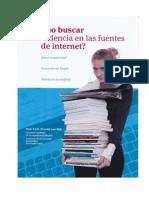 Cómo Buscar La Evidencia en Las Fuentes de Internet