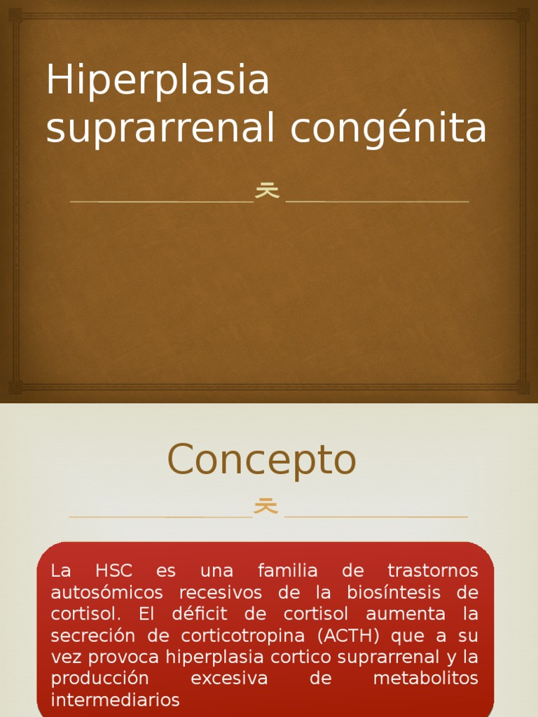 hiperplasia suprarenal congenita sintomas