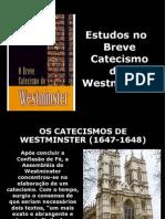 Estudos No Breve Catecismo (1)