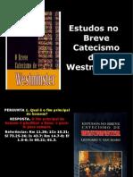 Estudos No Breve Catecismo (1-7)