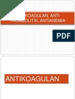 Antikoagulan, Anti Trombolitik, Antianemia...