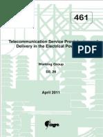 461 - Telecommunication Service Provisioning