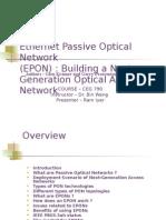 Ethernet Passive Optical Network Epon Building a Next884