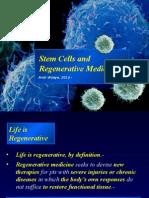 Stem Cells and Regenerative Medicine,